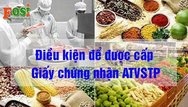 Điều kiện cấp giấy chứng nhận an toàn vệ sinh thực phẩm